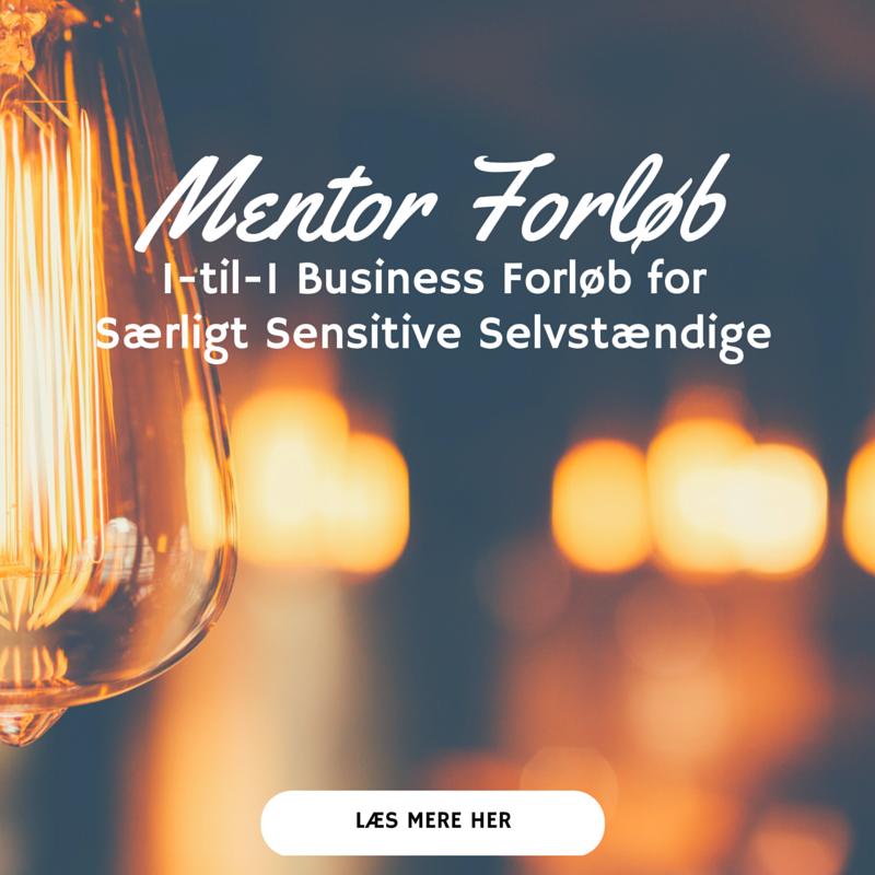 Mentor Forløb - 1-til-1 Business forløb for Særligt Sensitive Selvstændige