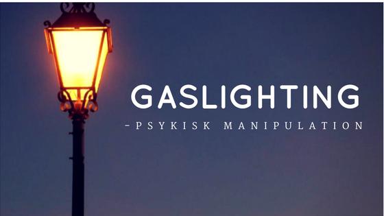 """Psykisk mishandling. Sådan manipulerer en narcissist med dig ved hjælp af """"Gaslighting""""."""