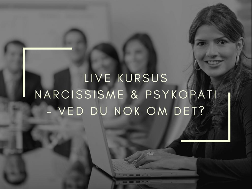 Berith Siegumfeldt kursus om narcissister og psykopater
