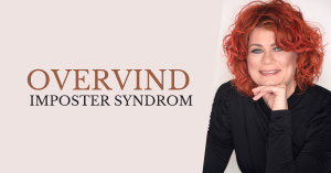 Berith Siegumfeldt imposter syndrom